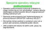 specjalne operatory relacyjne podsumowanie