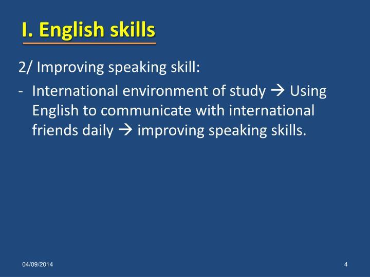 I. English skills