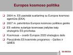 europos kosmoso politika