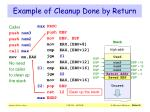 example of cleanup done by return