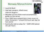 benway monochrome