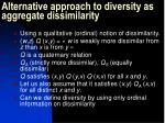 alternative approach to diversity as aggregate dissimilarity