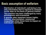 basic assumption of welfarism