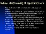 indirect utility ranking of opportunity sets