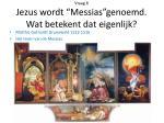 vraag 6 jezus wordt messias genoemd wat betekent dat eigenlijk