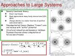 approaches to large systems