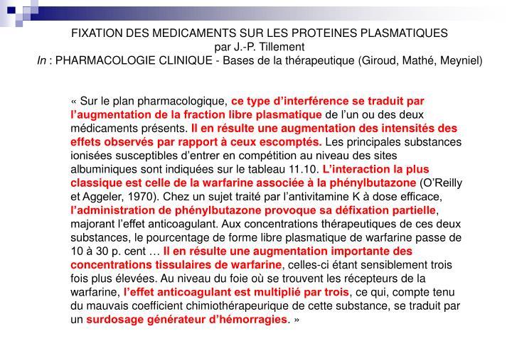 FIXATION DES MEDICAMENTS SUR LES PROTEINES PLASMATIQUES