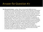 answer for question 7