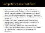 competency 006 continues