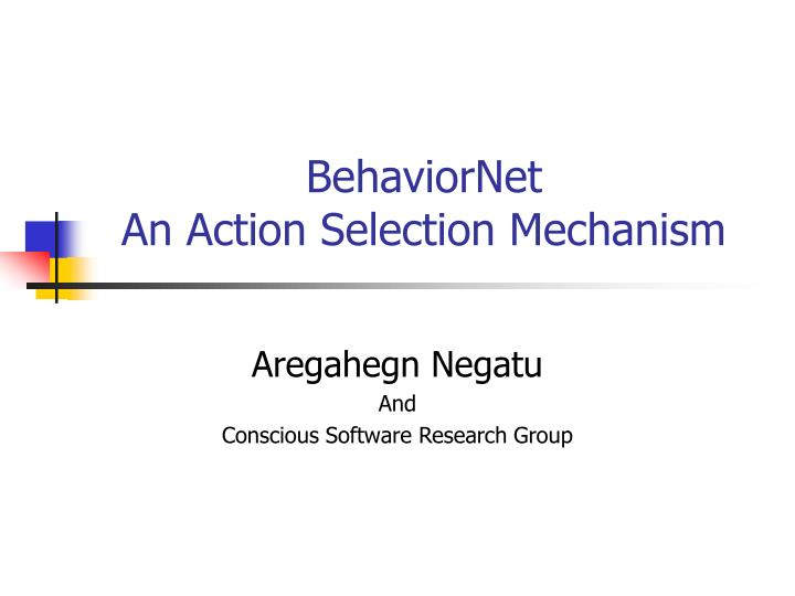 behaviornet an action selection mechanism n.