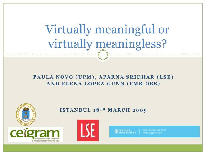 virtually meaningful or virtually meaningless n.