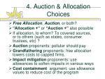 4 auction allocation choices