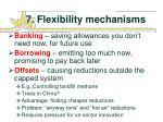 7 flexibility mechanisms