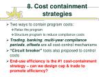 8 cost containment strategies