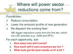 where will power sector reductions come from