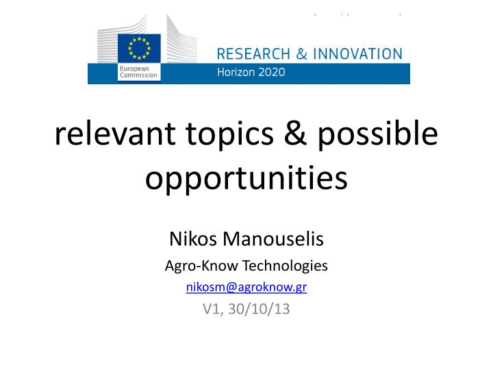 relevant topics possible opportunities n.