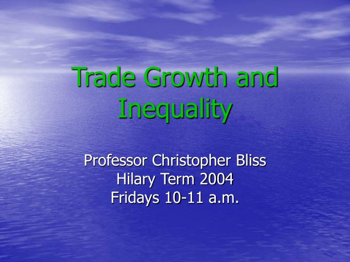 trade growth and inequality n.