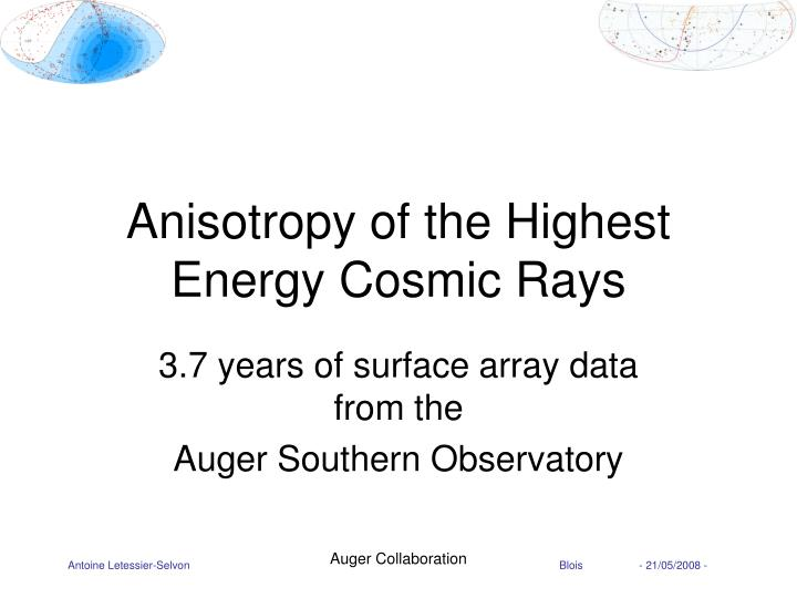 anisotropy of the highest energy cosmic rays n.