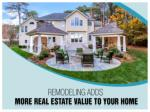 remodeling adds more real estate value to your home