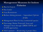management measures for inshore fisheries