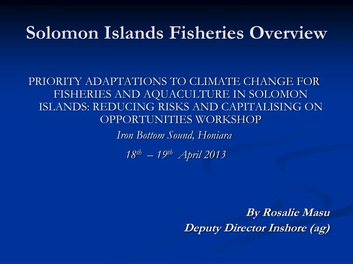 solomon islands fisheries overview n.