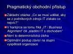 pragmatick obchodn p stup