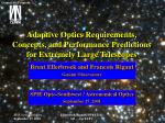adaptive optics requirements concepts and performance predictions for extremely large telescopes