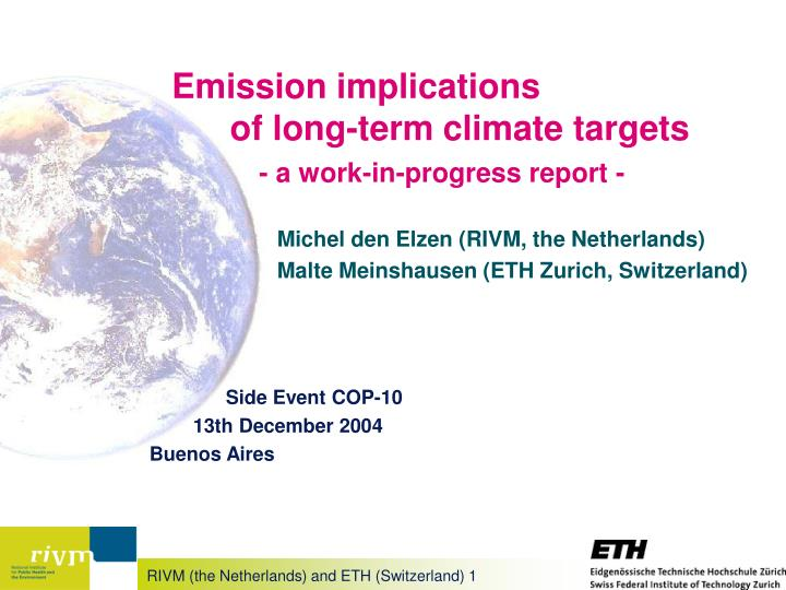 emission implications of long term climate targets a work in progress report n.