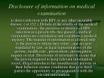 disclosure of information on medical examination