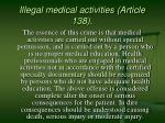 illegal medical activities article 138