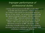 improper performance of professional duties
