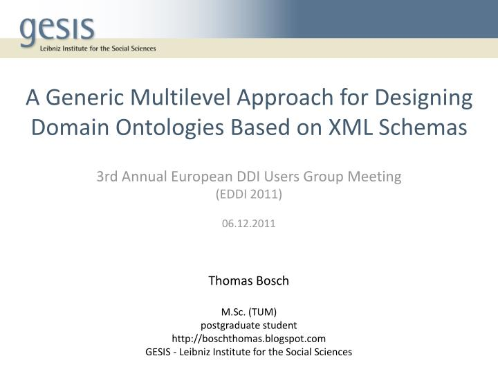 a generic multilevel approach for designing domain ontologies based on xml schemas n.