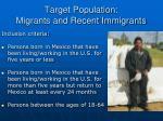 target population migrants and recent immigrants