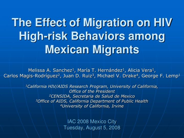 the effect of migration on hiv high risk behaviors among mexican migrants n.