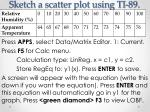 sketch a scatter plot using ti 892