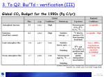 3 to q2 bu td verification iii