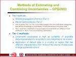 methods of estimating and combining uncertainties gpg2003