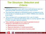 tier structure selection and criteria