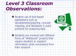 level 3 classroom observations