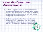 level 4a classroom observations