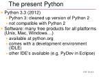 the present python