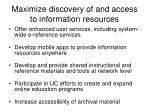 maximize discovery of and access to information resources