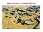 mine d uranium d imouraren niger