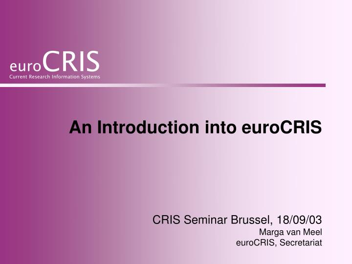 an introduction into eurocris n.
