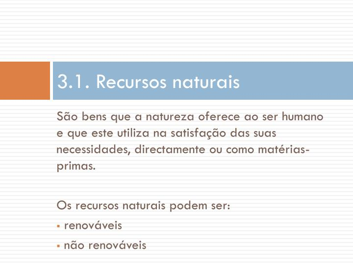 3.1. Recursos naturais