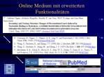 online medium mit erweiterten funktionalit ten