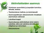aktiivilaitteiden asennus