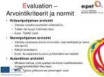 e valuation arvointikriteerit ja normit