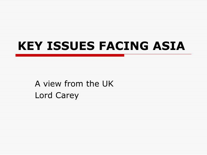 key issues facing asia n.