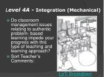 l evel 4a integration mechanical